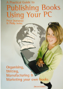 A Practical Guide to Publishing Books Using Your PC